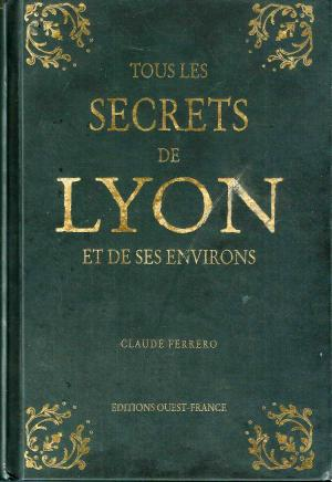 Les secrets de lyon
